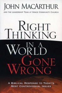 9780736926430-macarthur-right-thinking-world-gone-wrong